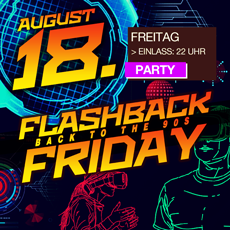 18. August - Flashback Friday - Back To The 90's